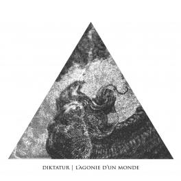 """Diktatur – """"L'Agonie d'Un Monde"""""""