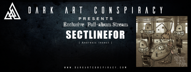 """SECTLINEFOR – """"Anorexic Insect"""" Stream"""