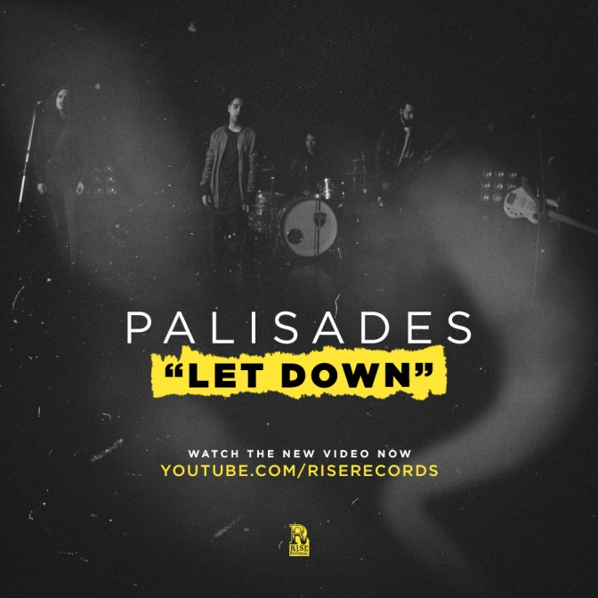 PALISADES   NEW SELF-TITLED ALBUM OUT NOW ON RISE RECORDS
