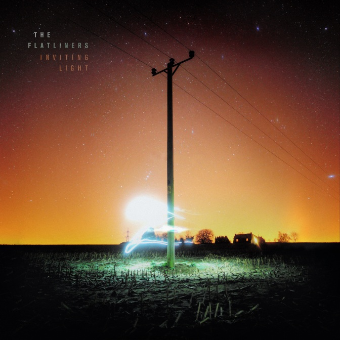 THE FLATLINERS ANNOUNCE NEW ALBUM 'INVITING LIGHT' ON 7TH APRIL VIA RISE RECORDS