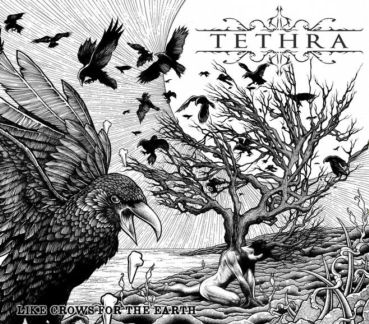 REVIEW: Tethra – Like Crows For The Earth
