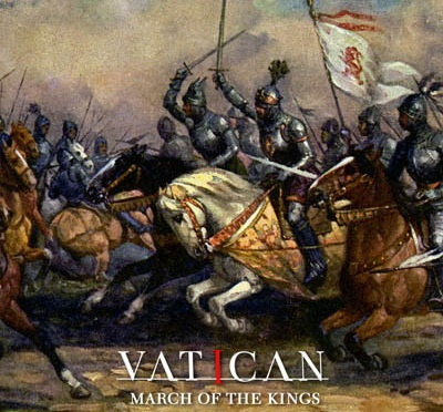 """VATICAN Reveals Details for """"March Of The Kings"""""""