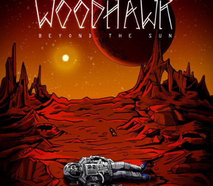 """Woodhawk Release """"Beyond The Sun"""" + Canadian Tour Dates Announced"""
