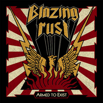 """BLAZING RUST – """"Hellbringer"""" – official single from the album """"Armed To Exist"""""""