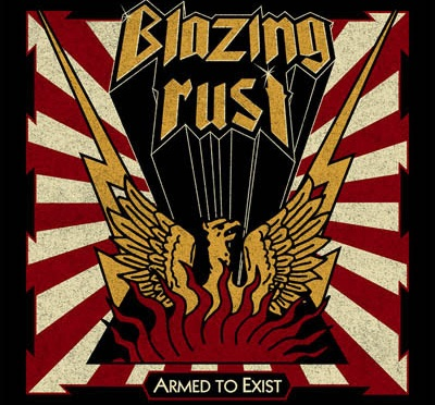 "BLAZING RUST – ""Hellbringer"" – official single from the album ""Armed To Exist"""