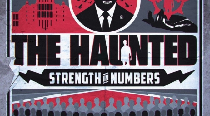 """THE HAUNTED – """"Strength In Numbers"""" album details; """"Brute Force"""" single/video online!"""