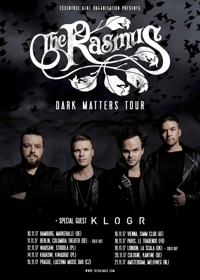KLOGR to support THE RASMUS on their European tour this November!