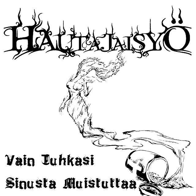 """HAUTAJAISYÖ Released a second single from their upcoming album """"Matkalla Kohti Hautaan""""."""