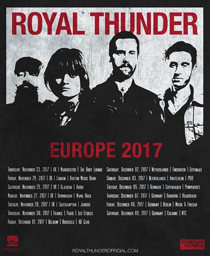 ROYAL THUNDER  UK / Euro Tour dates!