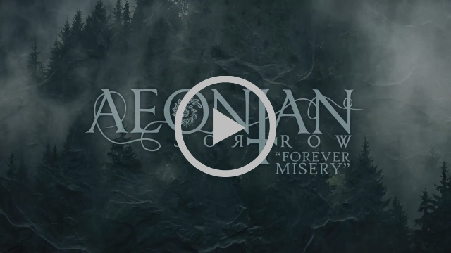 Doom metal band AEONIAN SORROW released a new song FOREVER MISERY with a lyric video
