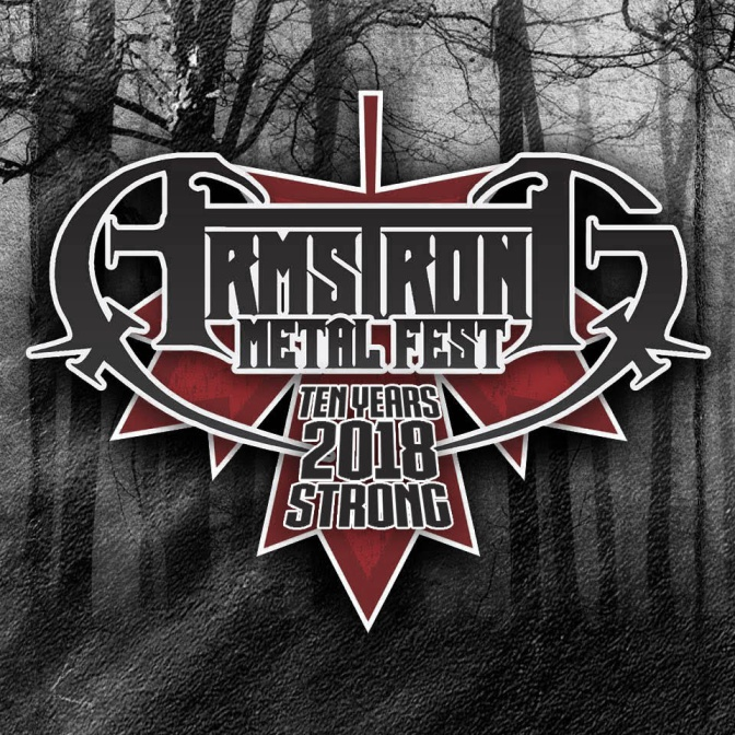 Armstrong MetalFest 2018 Early Bird Pre-Sale Tickets Available Now! + Band Submissions Now Open!