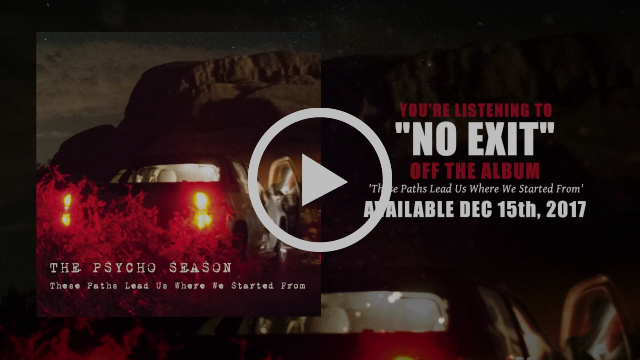 "The Psycho Season Streams New Song ""No Exit"" – Annouce New Album!"