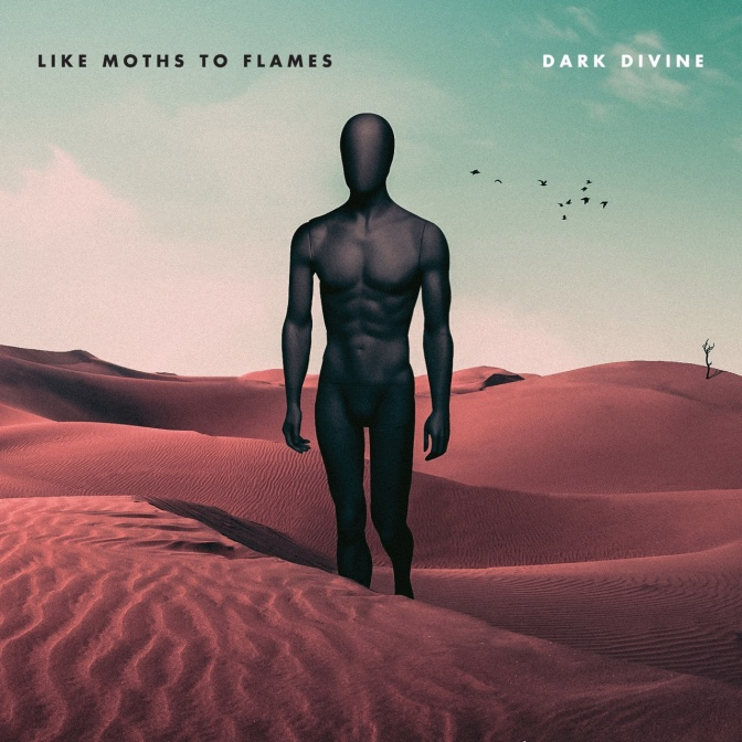 LIKE MOTHS TO FLAMES NEW ALBUM 'DARK DIVINE' OUT NOW