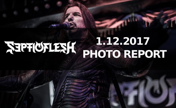 PHOTO REPORT: Septicflesh (Gr) – Live in Dubai​  Dec 1st, 2017 at Scarlet Cardinal​
