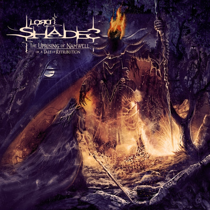 "LORD SHADES "" The Uprising of Namwell ""IS OUT"