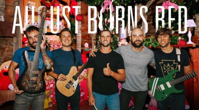 "AUGUST BURNS RED RING IN THE HOLIDAY SEASON WITH COVER OF ""LAST CHRISTMAS"""