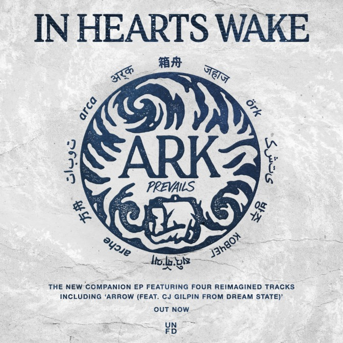 IN HEARTS WAKE Release 'ARK PREVAILS' EP + European Tour In March!