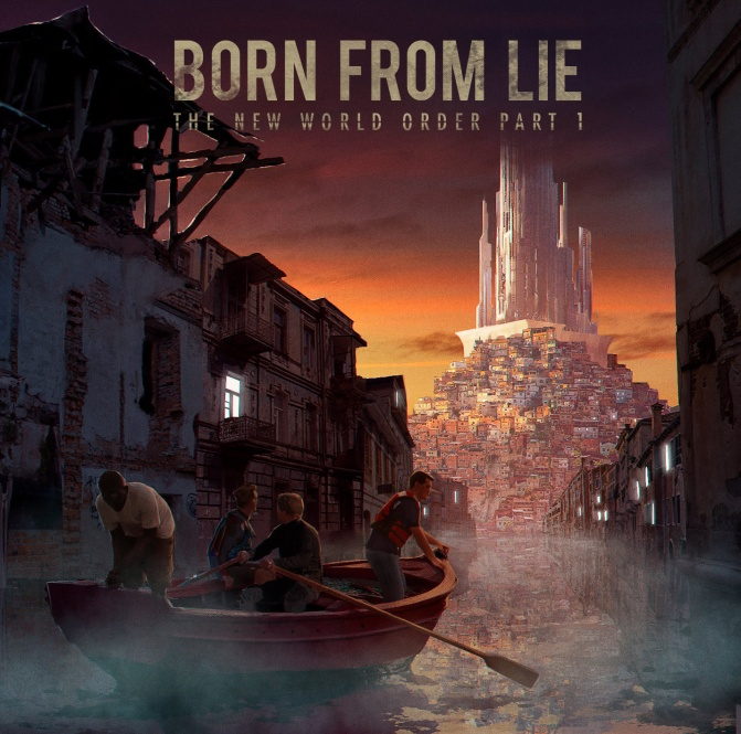 "BORN FROM LIE – New album ""The New World Order Part 1"" – Out on April 13th"