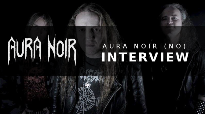 INTERVIEW: AURA NOIR (Norway)