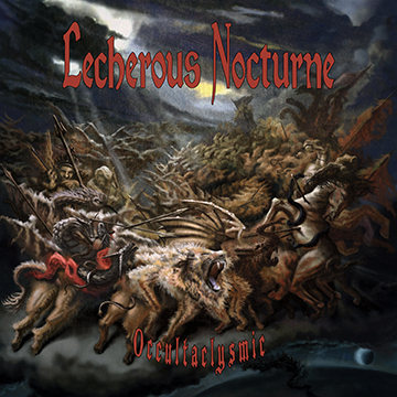 LECHEROUS NOCTURNE's 'Occultaclysmic' Streaming Full Album