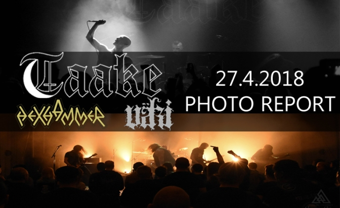 PHOTO REPORT: TAAKE, HEXHAMMER & VÄKI