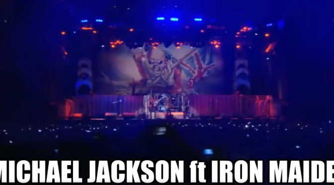 Iron Maiden Vs Michael Jackson Is the Best Thing You'll Hear Today