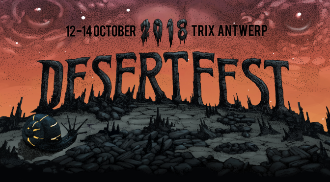 Desertfest, Antwerp October 12-14, 2018 Preview