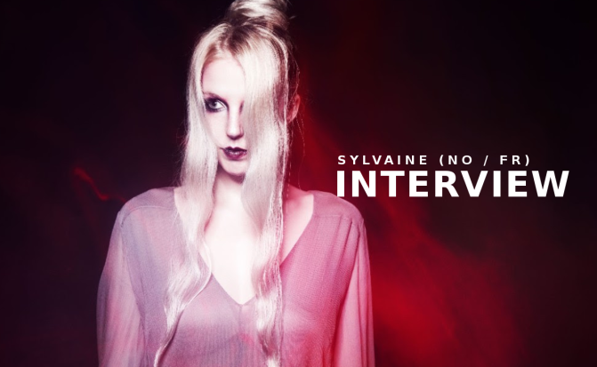 INTERVIEW: SYLVAINE (Norway/France)