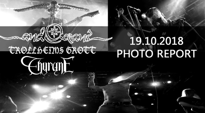 PHOTO REPORT: …AND OCEANS, TROLLHEIMS GROTT and THYRANE