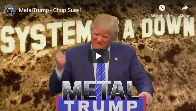 Donald Trump Sings CHOP SUEY! by System of a down