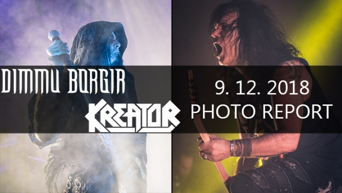 PHOTO REPORT: DIMMU BORGIR + KREATOR LIVE Forum Karlin, PRAGUE,​ dec 9, 2018