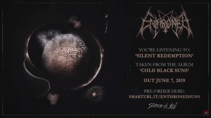 "ENTHRONED PREMIERE FIRST TRACK ""SILENT REDEMPTION"" from new album ""Cold Black Suns"""