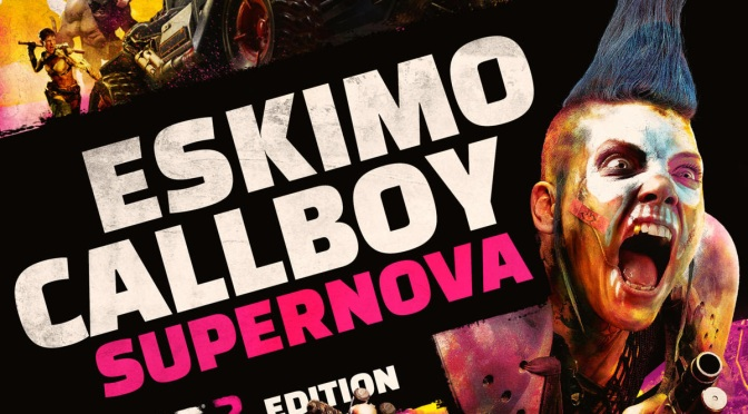 "ESKIMO CALLBOY release new single and video for ""Supernova (RAGE 2 Edition)"""