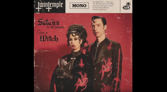 "Satanic doo-wop"" group Twin Temple ANNOUNCE NEW TRACK ""SATAN'S A WOMAN"""