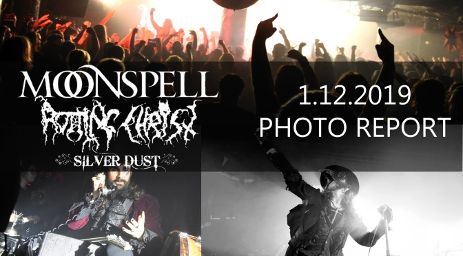 PHOTO REPORT: MOONSPELL, ROTTING CHRIST and SILVER DUST