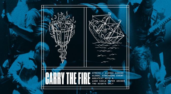 "ATREYU ANNOUNCE ""CARRY THE FIRE"" LIVESTREAMS"