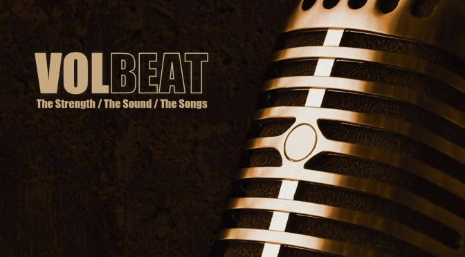 VOLBEAT Announce 15th Anniversary Limited Vinyl Re-Issue Of 'The Strength/The Sound/The Songs'